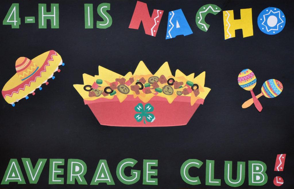 4-H is Nacho Average Club!