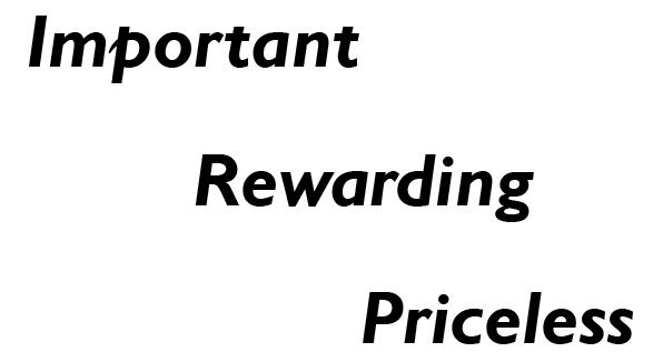 Important Rewarding Priceless