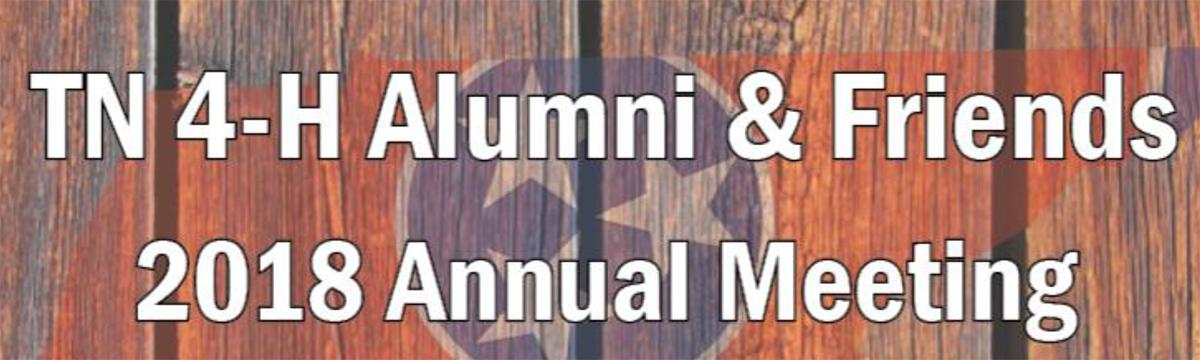 TN 4-H Alumni & Friends Annual Meeting 2018