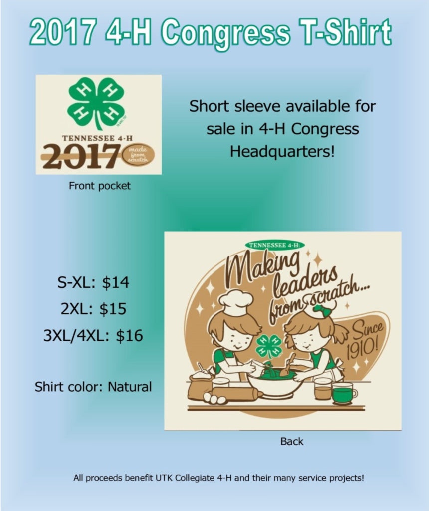 2017 4-H Congress T-Shirt - Short sleeve available for sale in 4-H Congress Headquarters! S – XL: $14.00 2 XL: $15.00 3 XL / 4 XL: $16.00 Shirt color: Natural