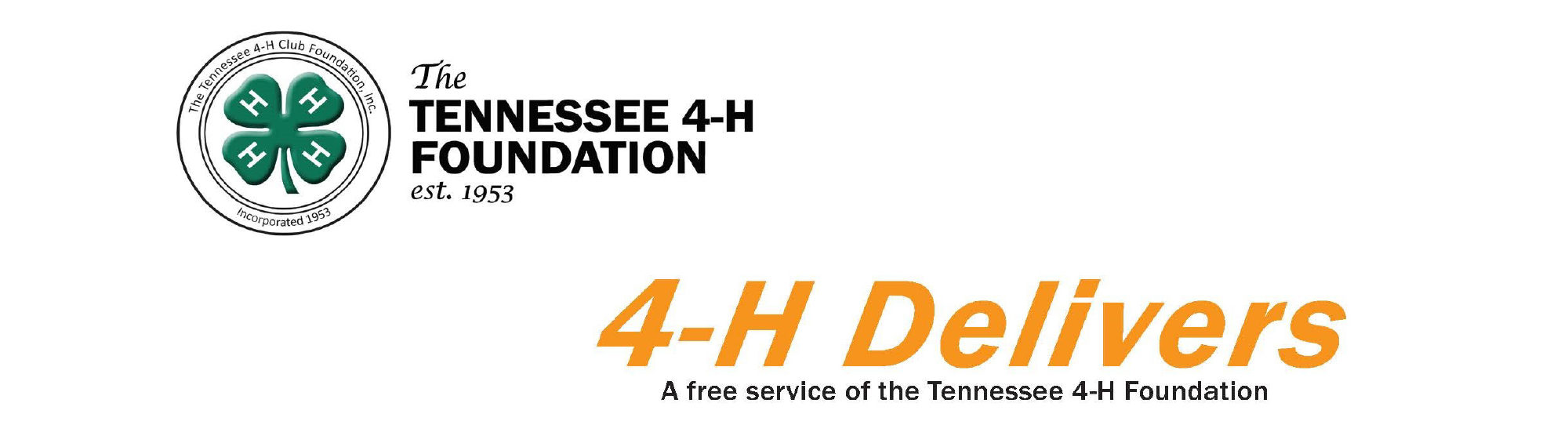 The Tennessee 4-H Foundation, est. 1953 - 4-H Delivers, A Free Service of the Tennessee 4-H Foundation