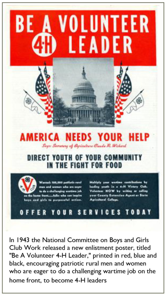 """Be A Volunteer 4-H Leader America Needs Your Help Says Secretary of Agriculture Claude R Wichard Direct Youth of Your Community In the Fight for Food Offer Your Services Today In 1943 the National Committee on Boys and Girls Club Work released a new enlistment poster, titled """"Be a Volunteer 4-H Leader"""", printed in red, blue and black, encouraging patriotic rural men and women who are eager to do a challenging wartime job on the home front, to become 4-H Leaders."""