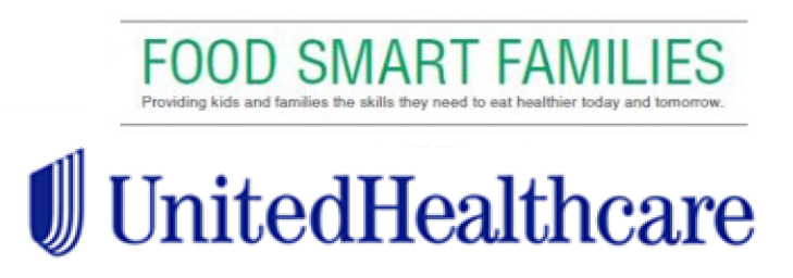 Food Smart Families - Providing kids and families the skills they need to eat healthier today and tomorrow. - United Healthcare