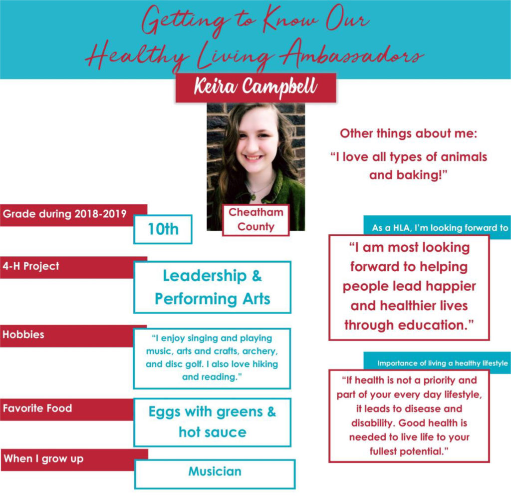 """Getting to Know Our Healthy Living Ambassadors: Keira Campbell, Cheatham County Grade during 2018-2019: 10th 4-H Project: Leadership & Performing Arts Hobbies: """"I enjoy singing and playing music, arts and crafts, archery, and disc golf. I also love hiking and reading."""" Favorite Food: Eggs with greens & hot sauce When I grow up: Musician As a HLA, I'm looking forward to: """"I am most looking forward to helping people lead happier and healthier lives through education."""" Importance of living a healthy lifestyle: """"If health is not a priority and part of your everyday lifestyle, it leads to disease and disability. Good health is needed to live life to your fullest potential."""""""