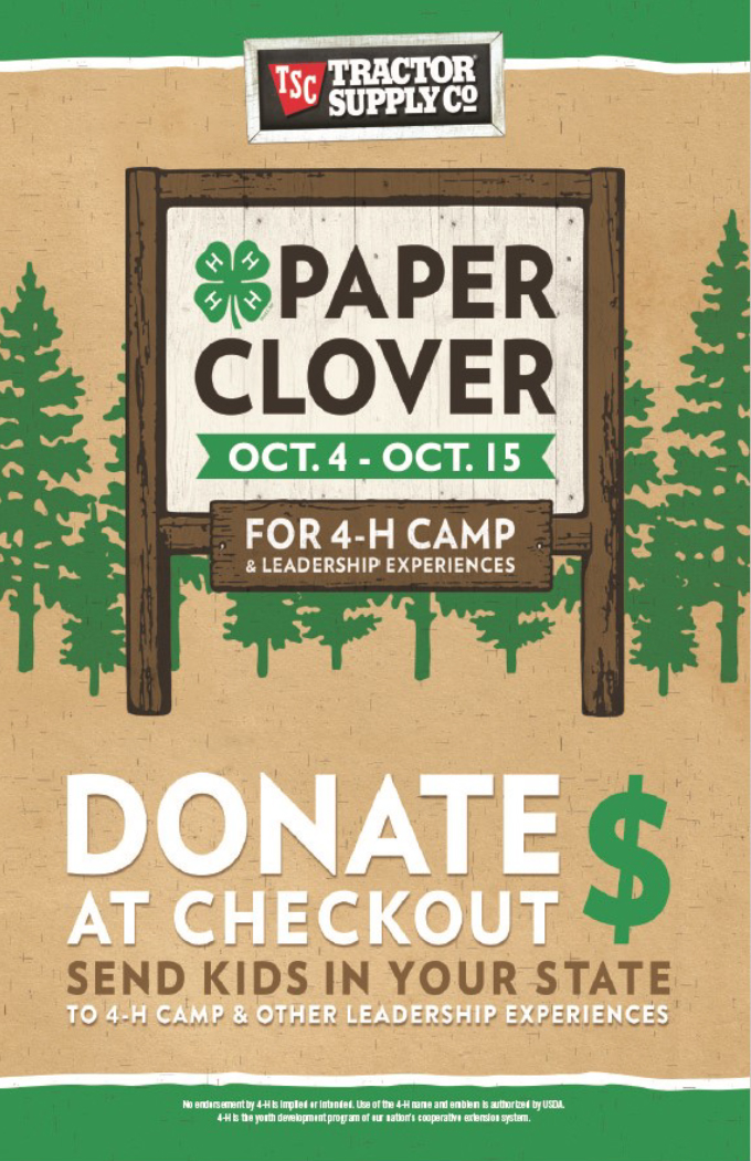 Tractor Supply Co - Paper Clover Oct. 4 - Oct. 15 - Four 4-H Camp & Leadership Experiences, Donate at Checkout, Send Kids in Your State to 4-H Camp & Other Leadership Experiences