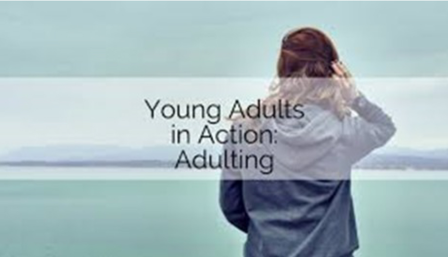 Young Adults In Action Adulting