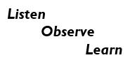 Listen Observe Learn