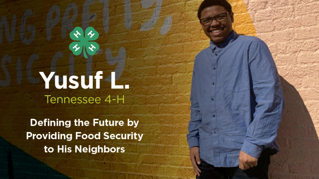 Yusuf L a Tennessee 4-H member.  Defining the Future by providing food security