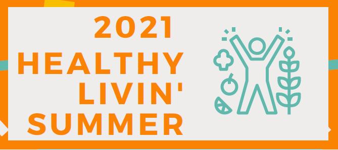 2021: A 4-H Healthy Living Summer
